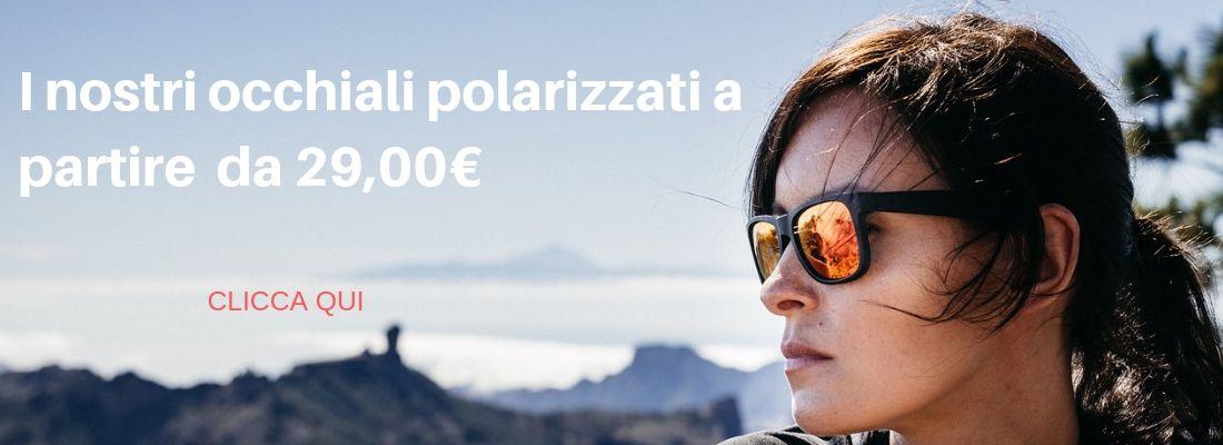 Scopri i nostri occhiali polarizzati a partire da 29,00